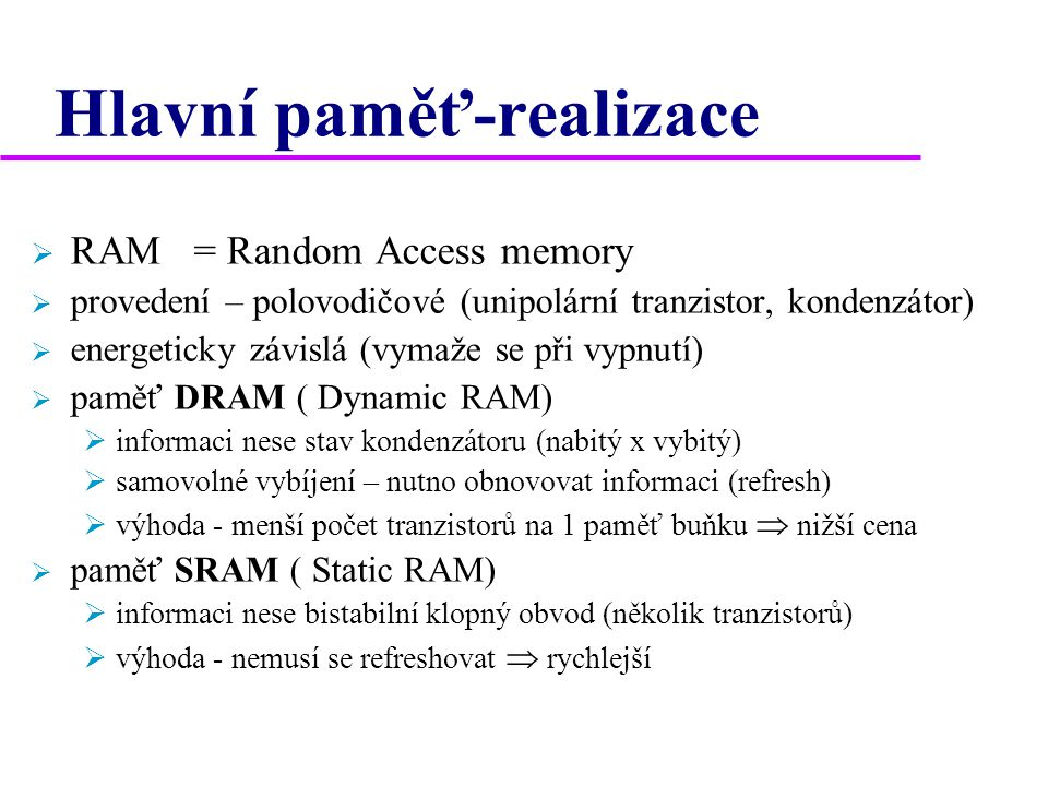 Hlavní paměť -realizace