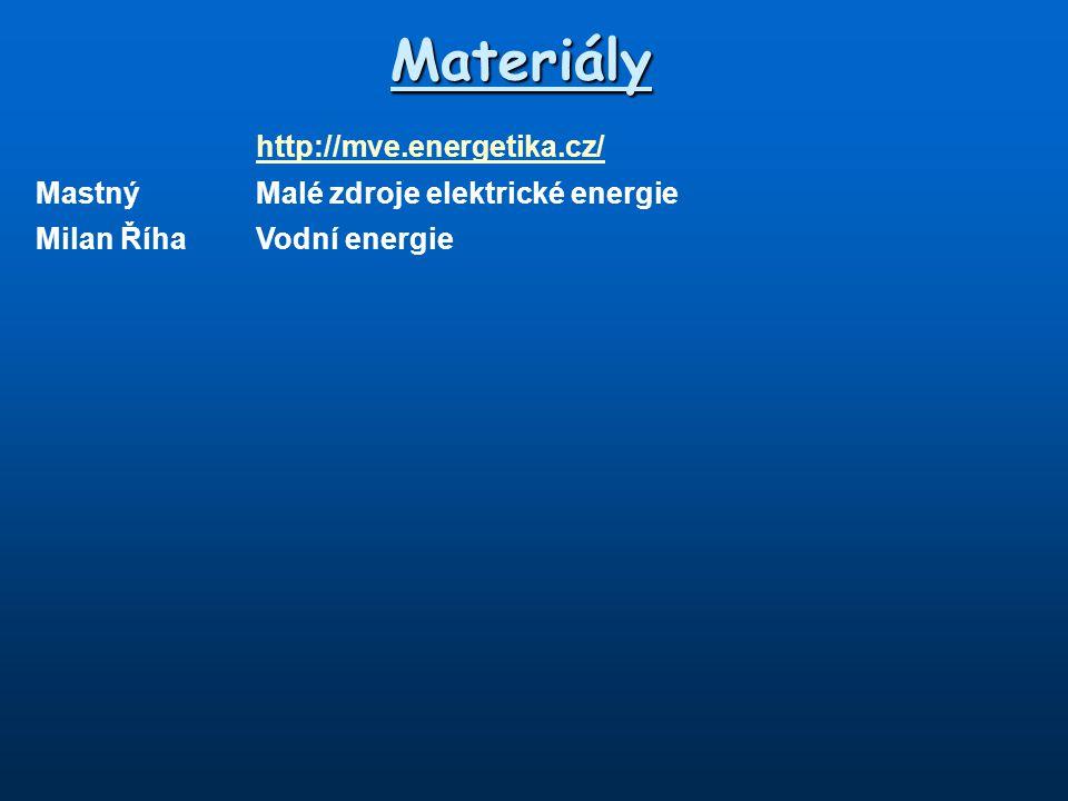 Materiály http://mve.energetika.cz/