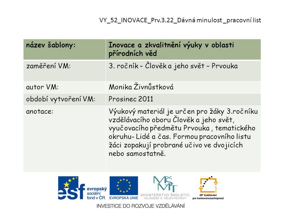 VY_52_INOVACE_Prv.3.22_Dávná minulost _pracovní list