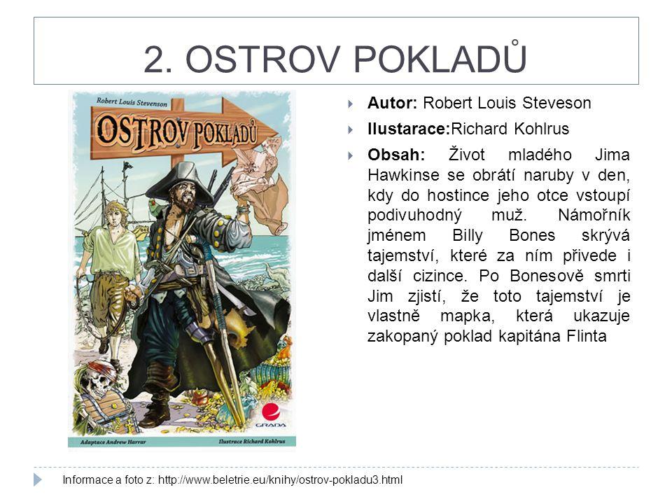 2. OSTROV POKLADŮ Autor: Robert Louis Steveson