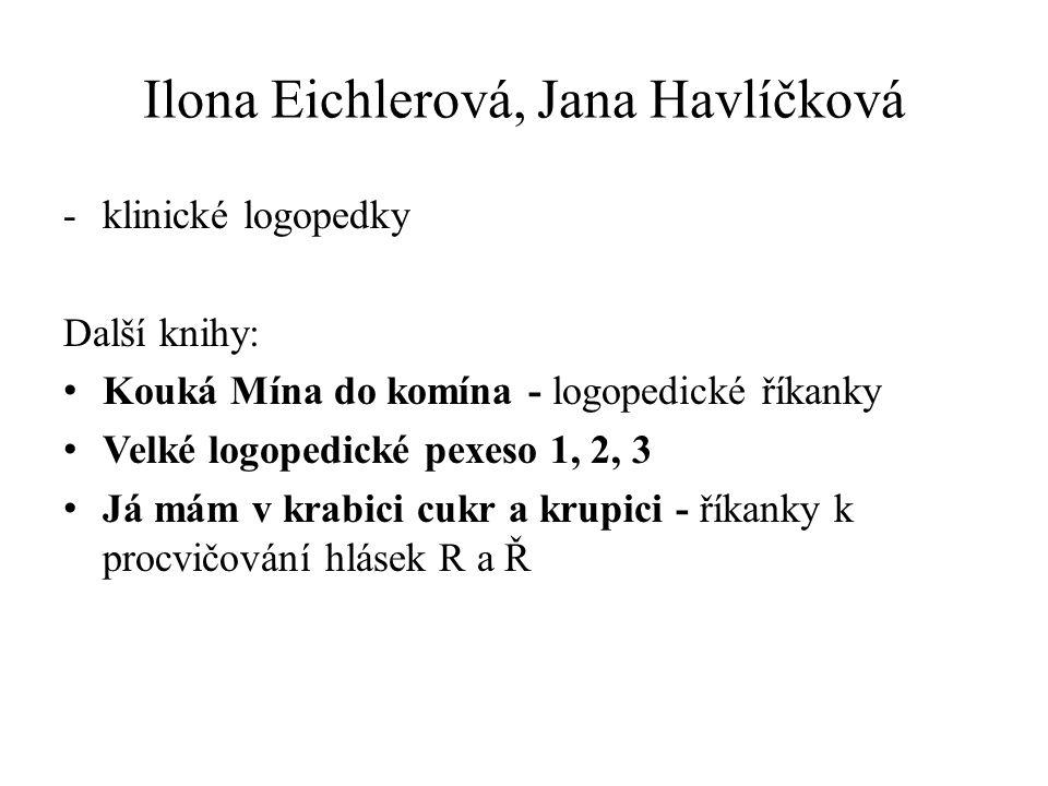 Ilona Eichlerová, Jana Havlíčková