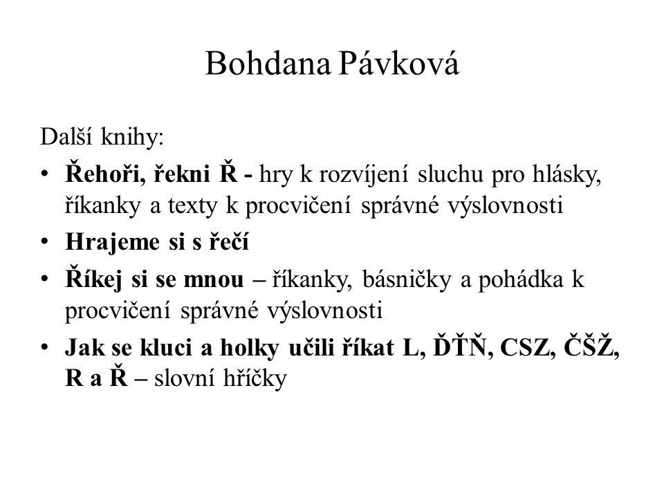 Bohdana Pávková Další knihy: