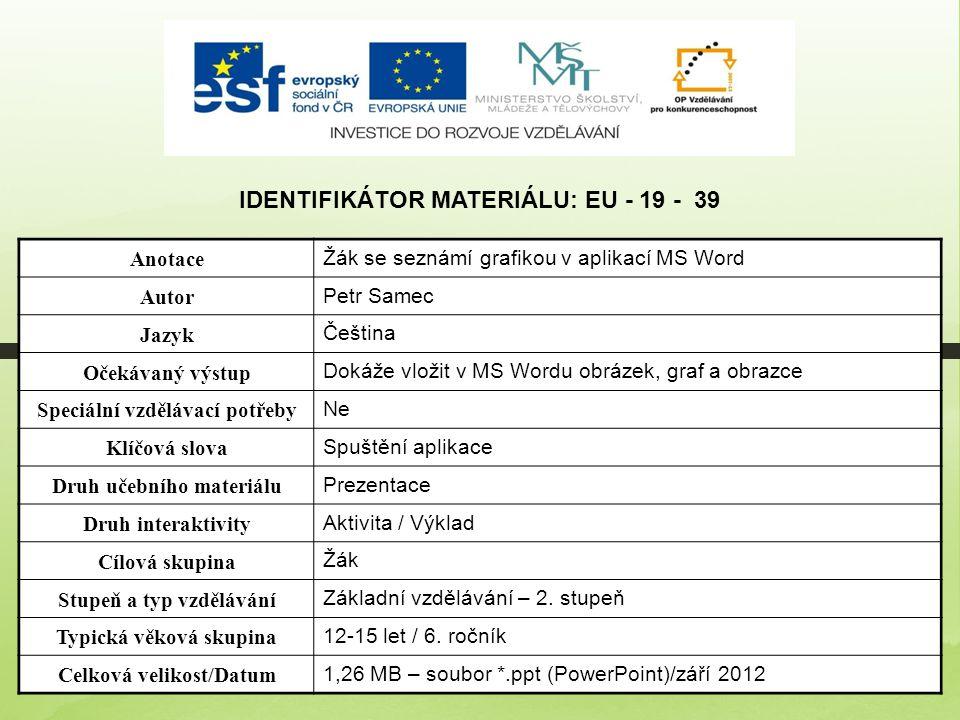 Identifikátor materiálu: EU - 19 - 39