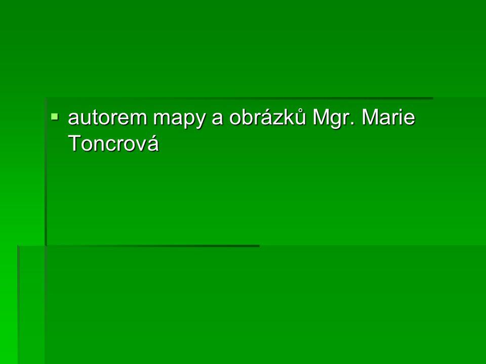 autorem mapy a obrázků Mgr. Marie Toncrová