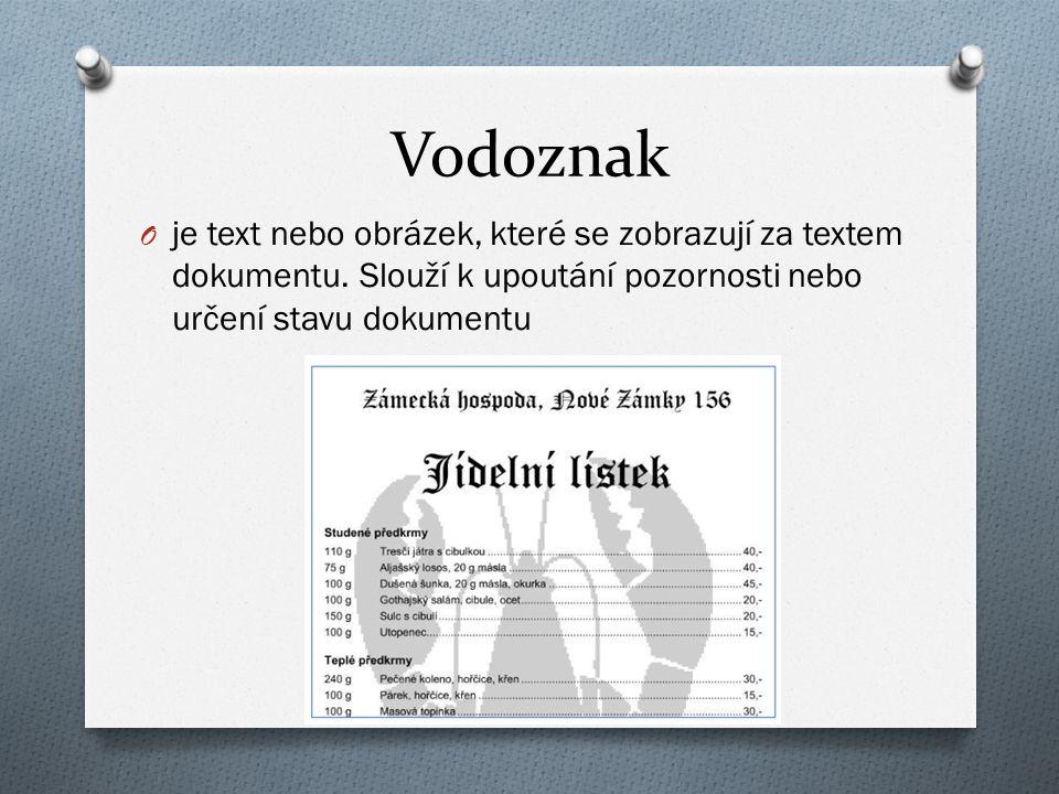 Vodoznak je text nebo obrázek, které se zobrazují za textem dokumentu.