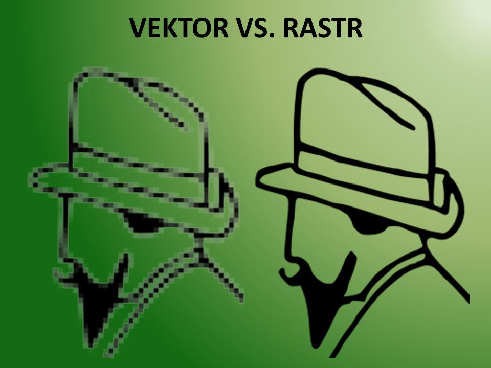 VEKTOR VS. RASTR