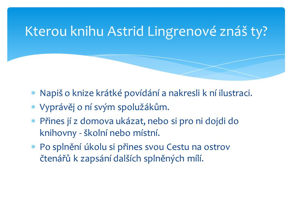 Kterou knihu Astrid Lingrenové znáš ty