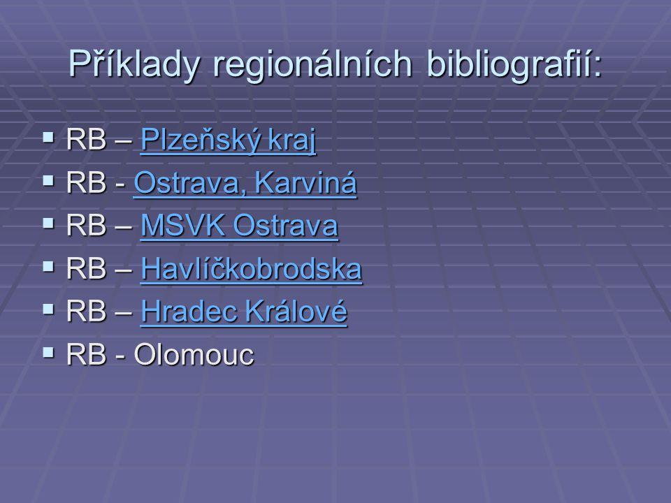 Příklady regionálních bibliografií: