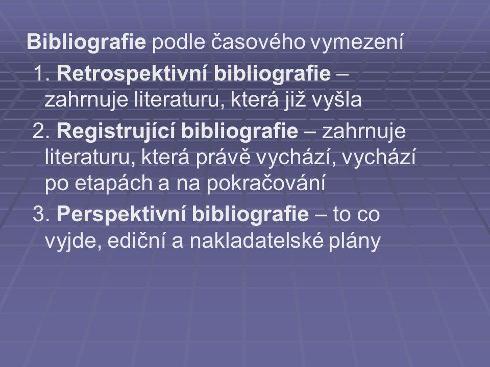 Bibliografie podle časového vymezení