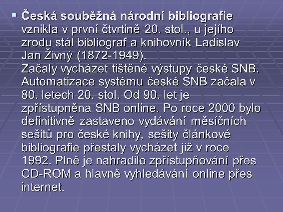 Česká souběžná národní bibliografie vznikla v první čtvrtině 20. stol