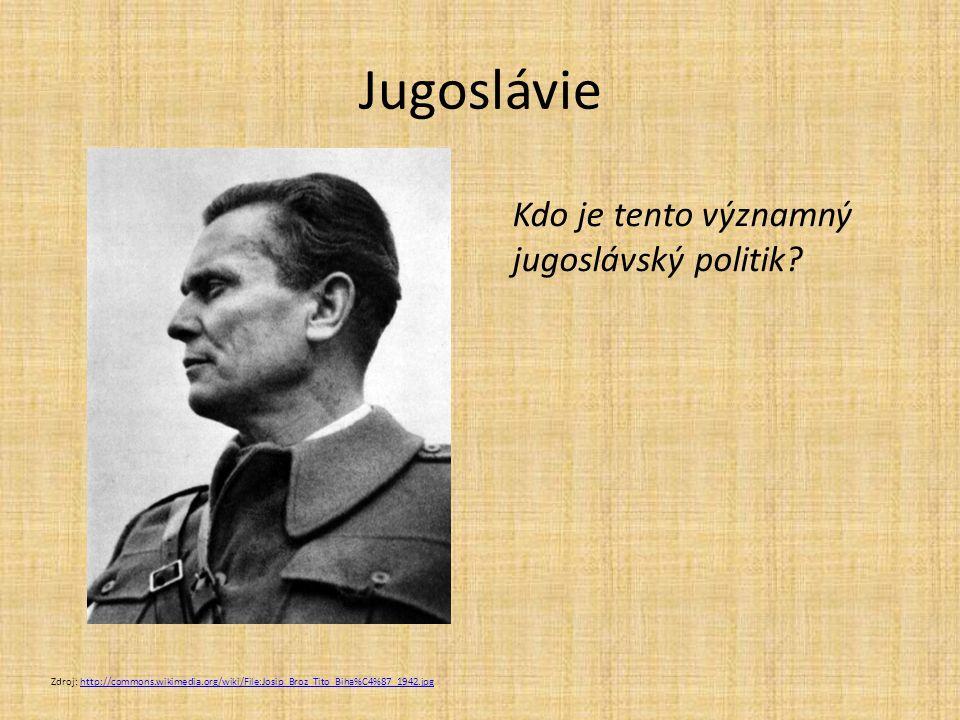 Jugoslávie Kdo je tento významný jugoslávský politik