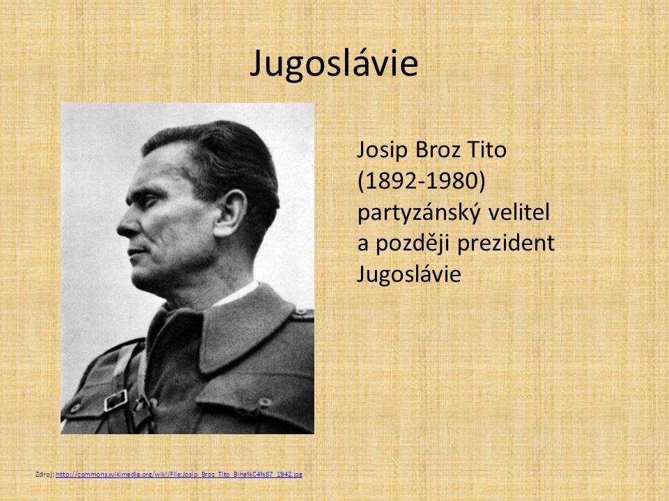 Jugoslávie Josip Broz Tito (1892-1980) partyzánský velitel