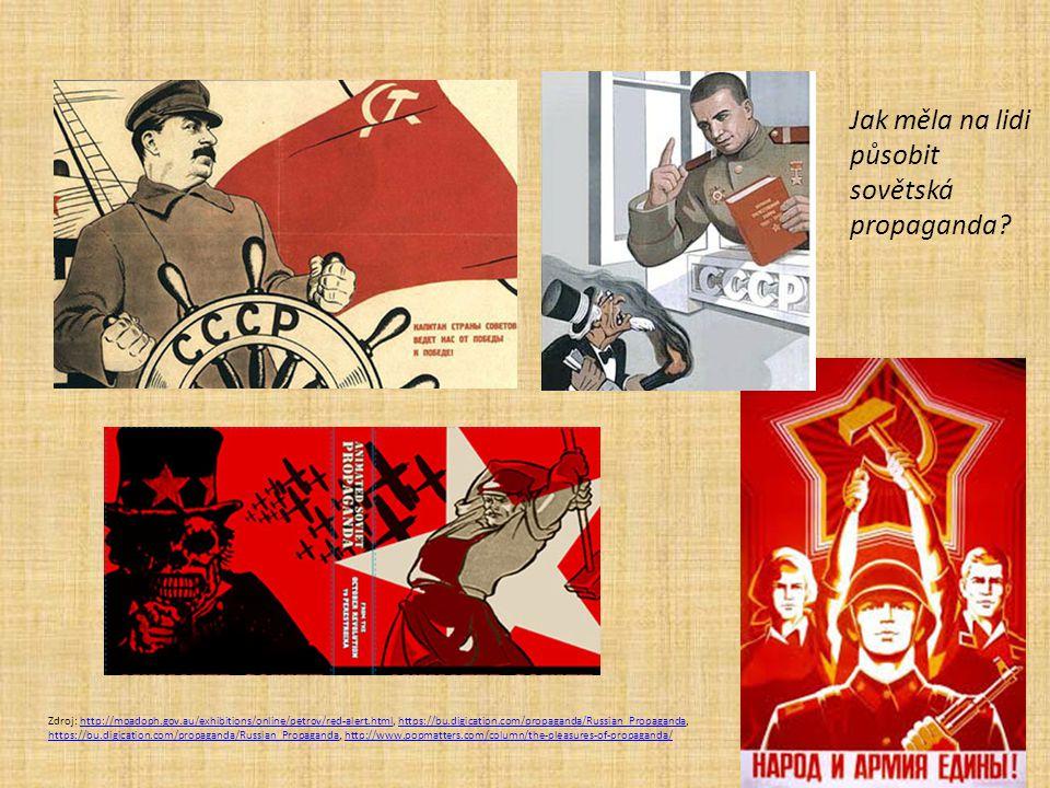 Jak měla na lidi působit sovětská propaganda