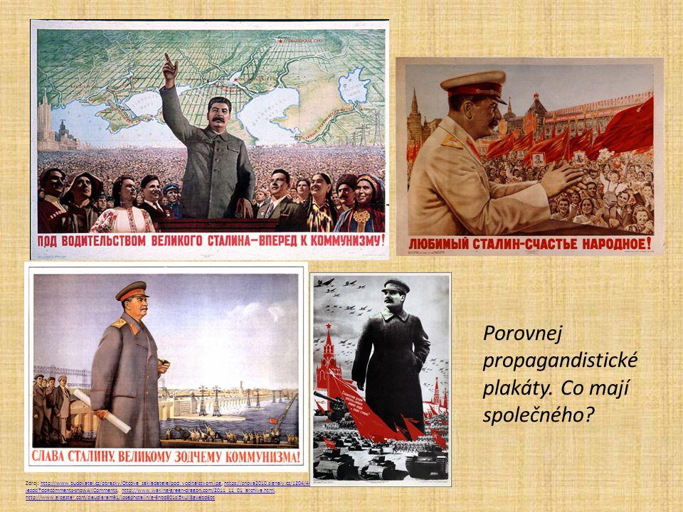 Porovnej propagandistické plakáty. Co mají společného