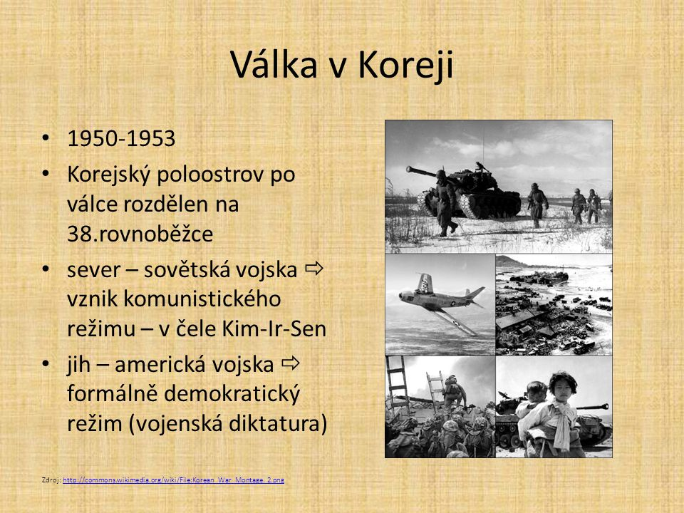 Válka v Koreji 1950-1953. Korejský poloostrov po válce rozdělen na 38.rovnoběžce.
