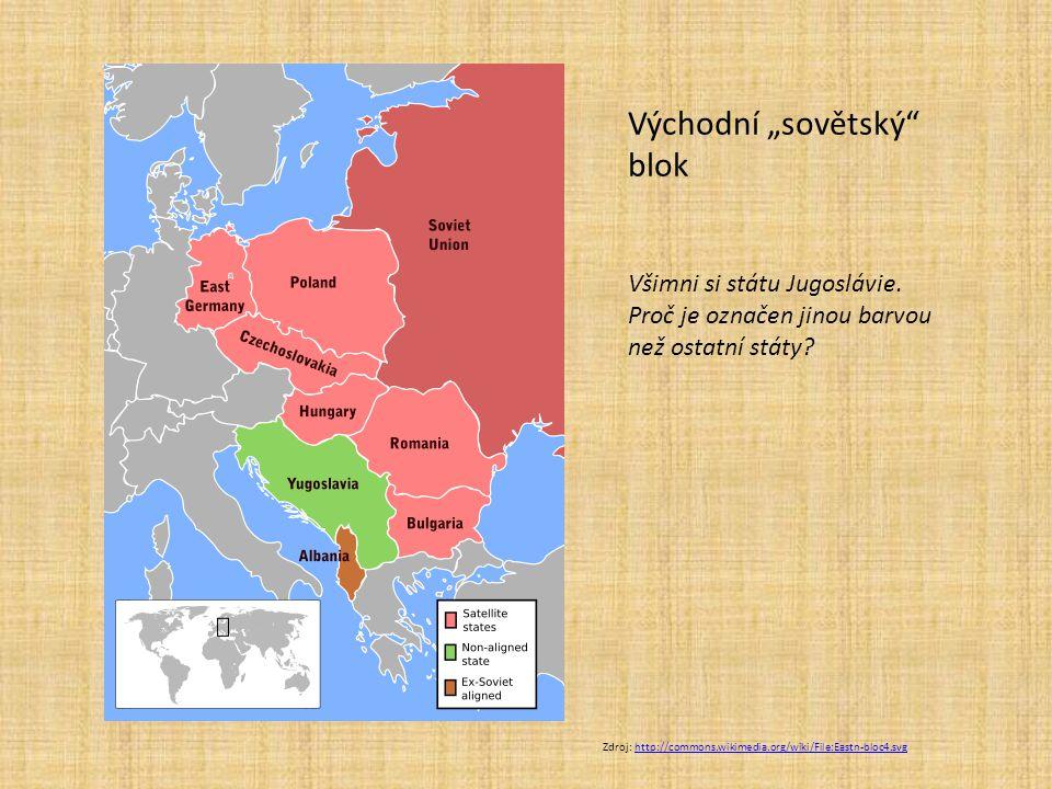 """Východní """"sovětský blok Všimni si státu Jugoslávie."""