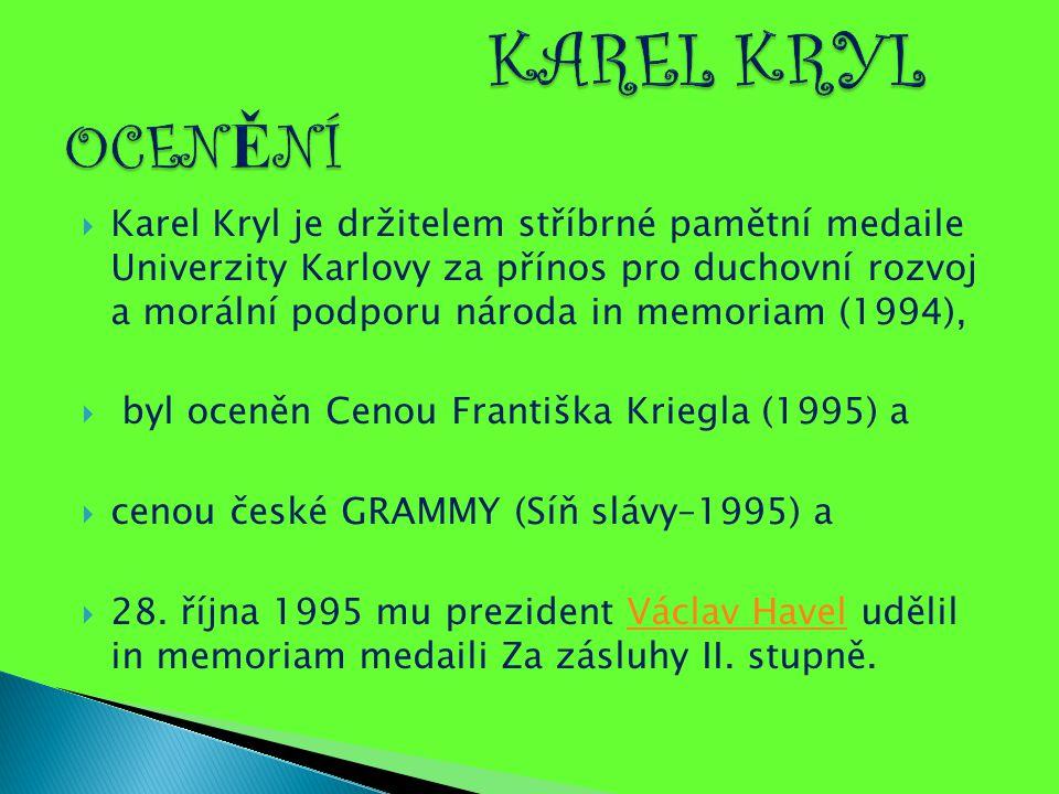 KAREL KRYL OCENĚNÍ