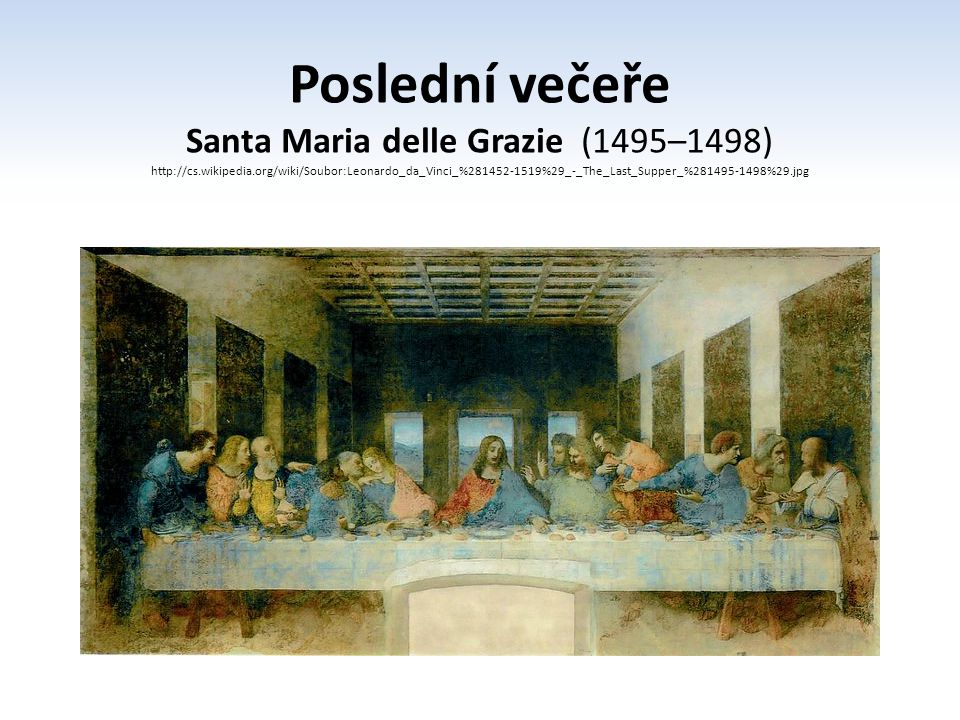 Santa Maria delle Grazie (1495–1498)