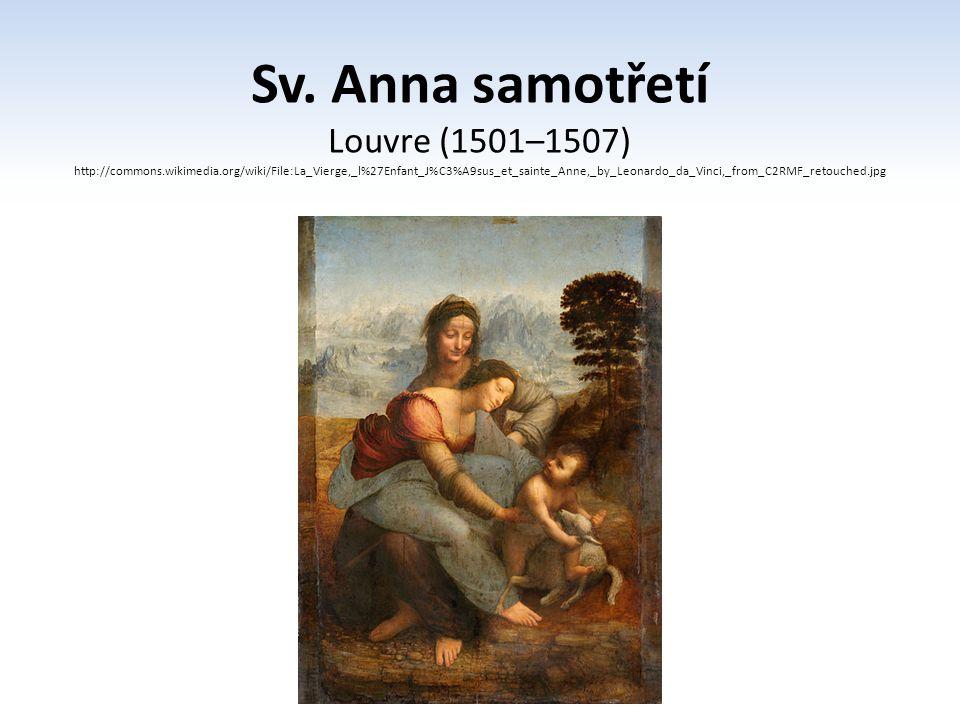 Sv. Anna samotřetí Louvre (1501–1507)