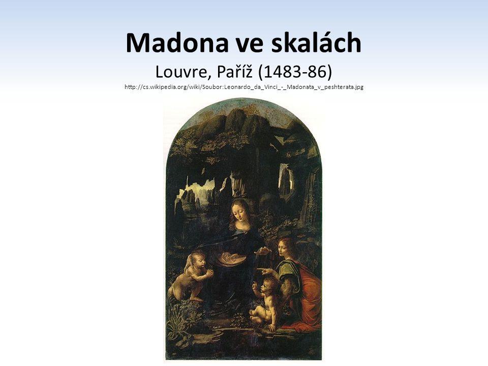 Madona ve skalách Louvre, Paříž (1483-86)