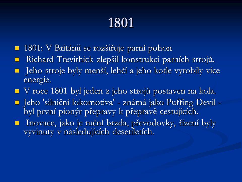 1801 1801: V Británii se rozšiřuje parní pohon
