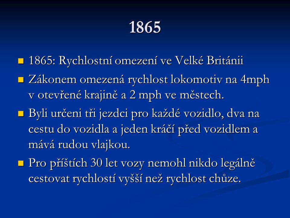 1865 1865: Rychlostní omezení ve Velké Británii