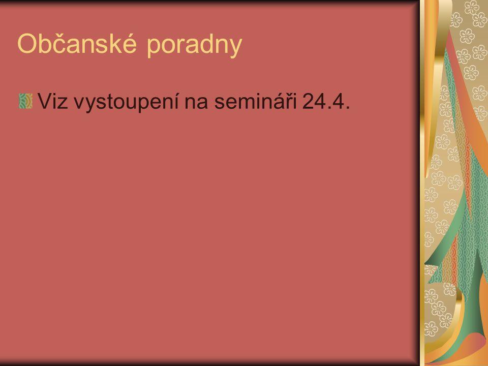 Občanské poradny Viz vystoupení na semináři 24.4.