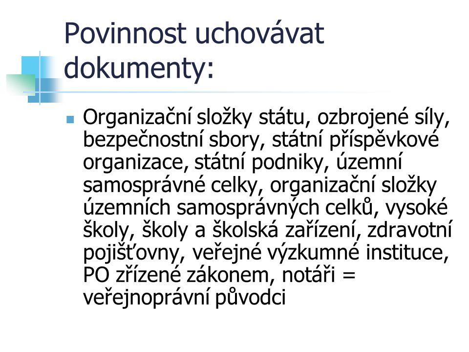 Povinnost uchovávat dokumenty: