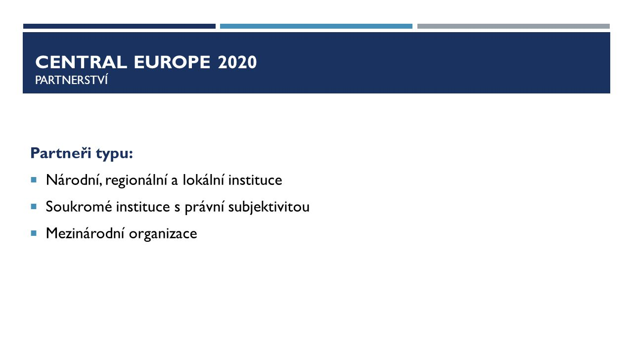 Central europe 2020 pARTNERSTVÍ