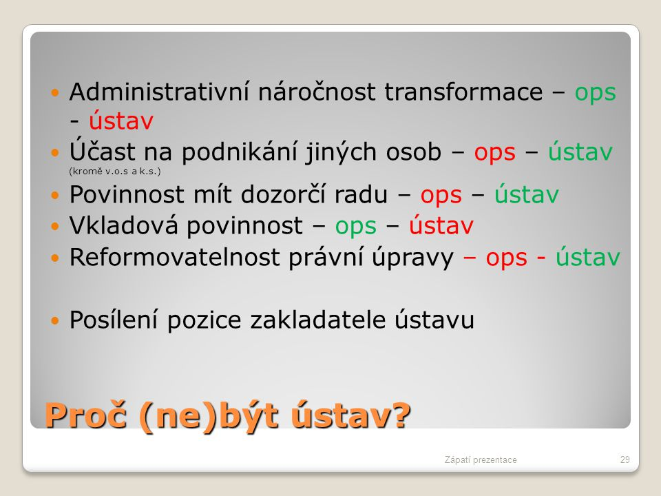 Administrativní náročnost transformace – ops - ústav