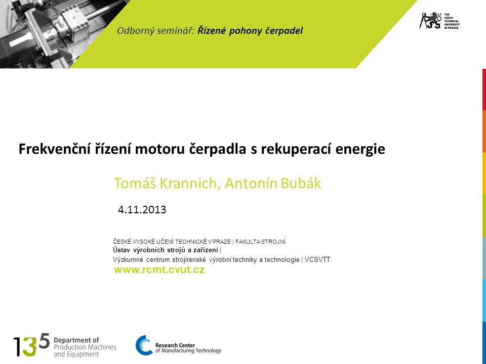 Frekvenční řízení motoru čerpadla s rekuperací energie