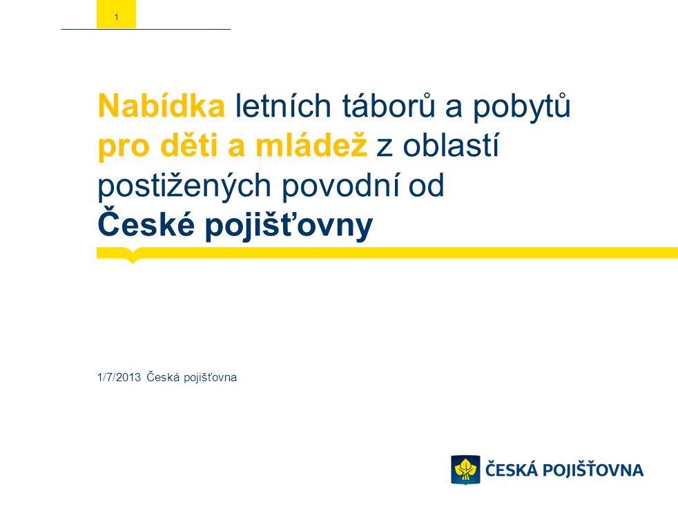 Nabídka letních táborů a pobytů pro děti a mládež z oblastí postižených povodní od České pojišťovny