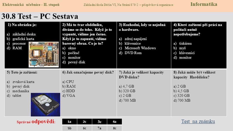 30.8 Test – PC Sestava Test na známku
