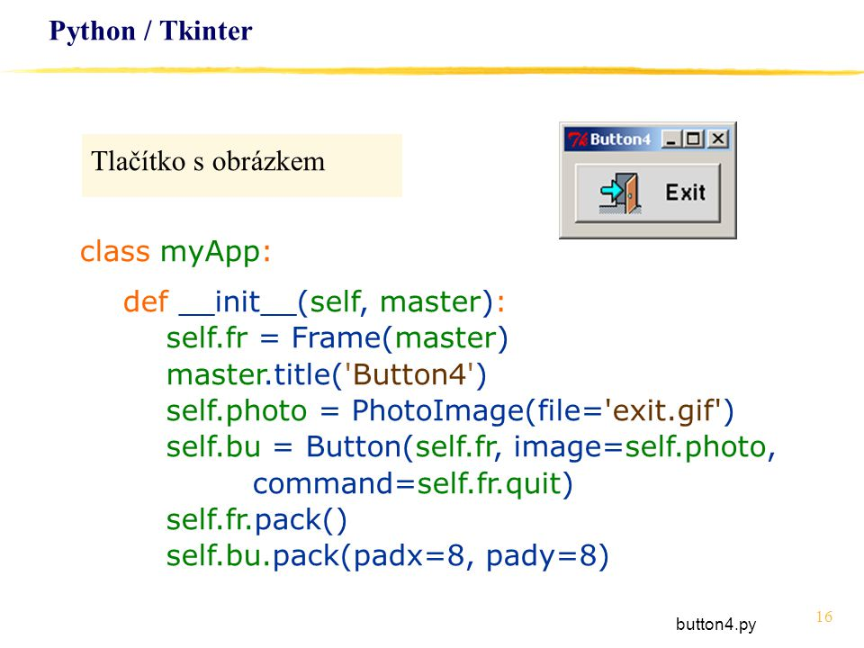 def __init__(self, master): self.fr = Frame(master)
