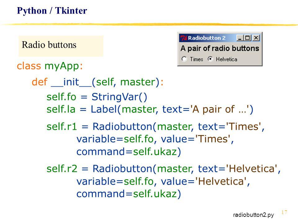 def __init__(self, master): self.fo = StringVar()