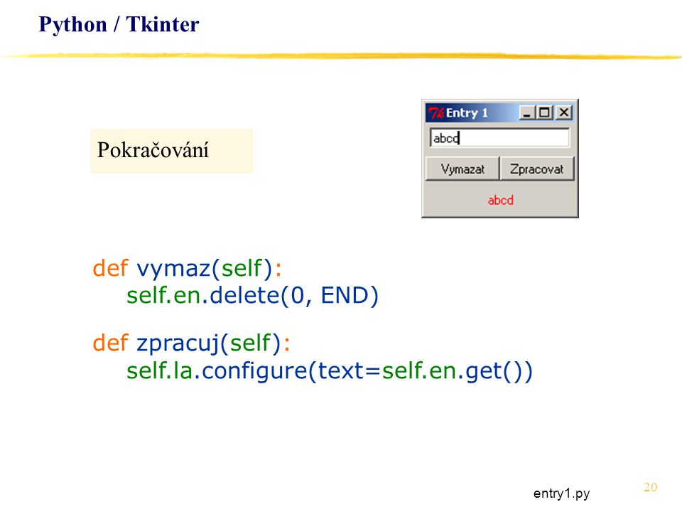 self.la.configure(text=self.en.get())