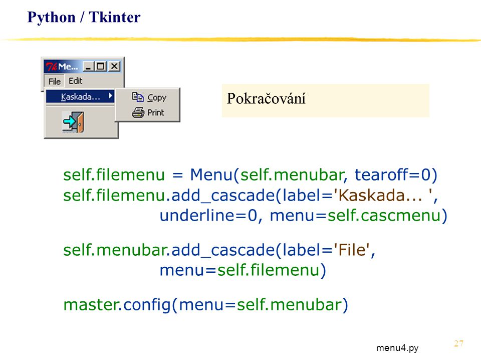 self.filemenu = Menu(self.menubar, tearoff=0)