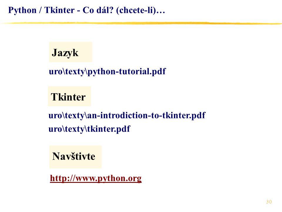Python / Tkinter - Co dál (chcete-li)…