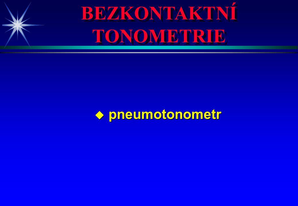 BEZKONTAKTNÍ TONOMETRIE
