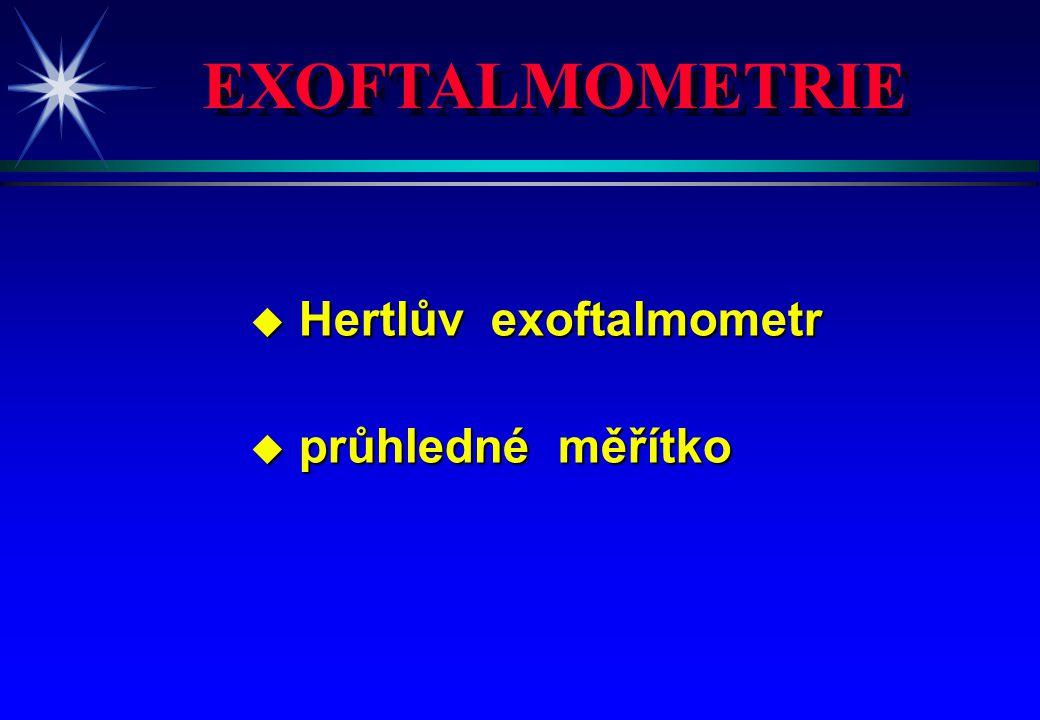 EXOFTALMOMETRIE Hertlův exoftalmometr průhledné měřítko 4