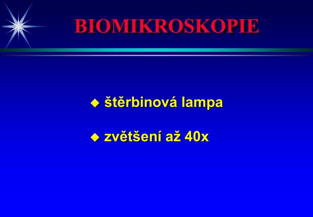 BIOMIKROSKOPIE štěrbinová lampa zvětšení až 40x 4