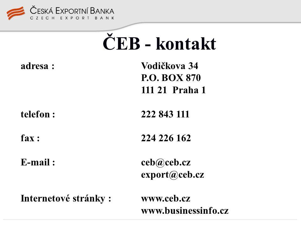 ČEB - kontakt adresa : Vodičkova 34 P.O. BOX 870 111 21 Praha 1