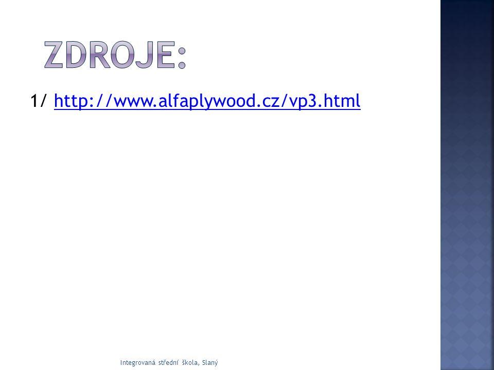 Zdroje: 1/ http://www.alfaplywood.cz/vp3.html