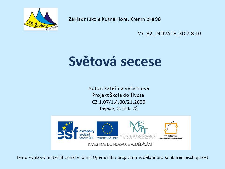 Světová secese Základní škola Kutná Hora, Kremnická 98