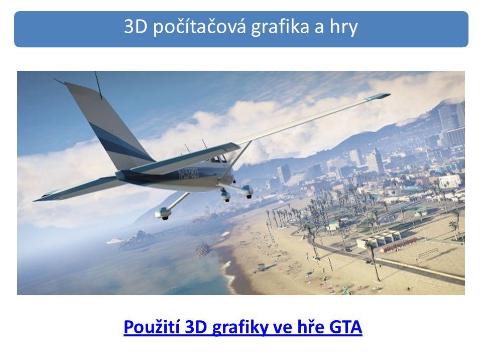 Použití 3D grafiky ve hře GTA