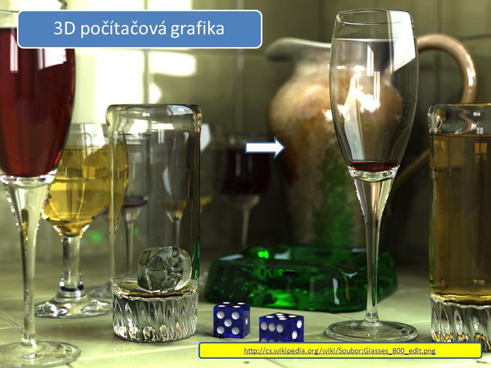 3D počítačová grafika http://cs.wikipedia.org/wiki/Soubor:Glasses_800_edit.png