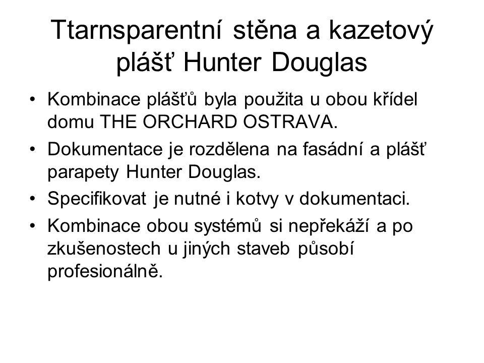 Ttarnsparentní stěna a kazetový plášť Hunter Douglas