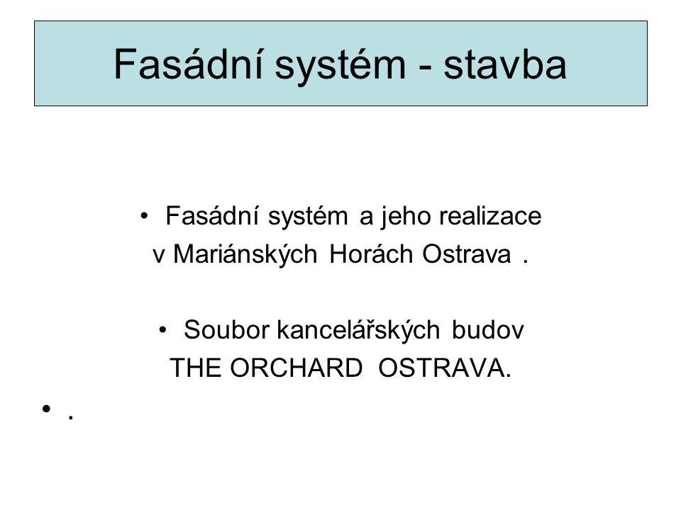Fasádní systém - stavba