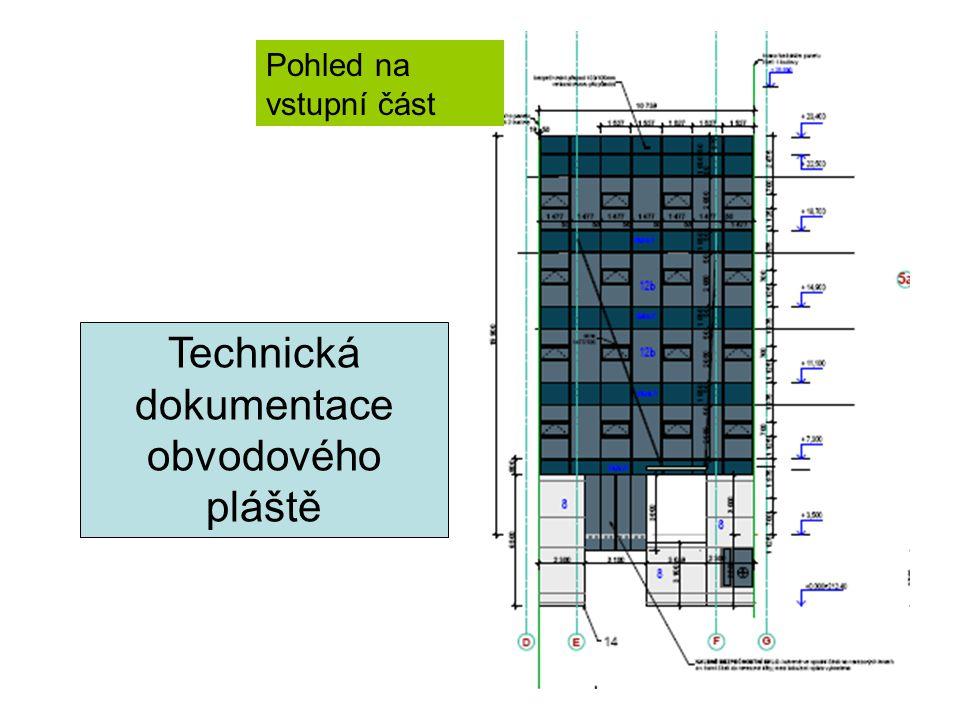 Technická dokumentace obvodového pláště
