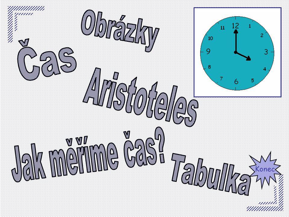Obrázky Čas Aristoteles Jak měříme čas Konec Tabulka